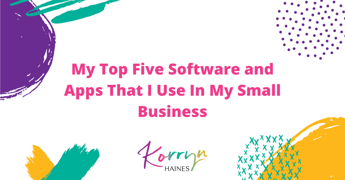 Top-Five-Software-and-Apps-That-I-Use-In-My-Small-Business