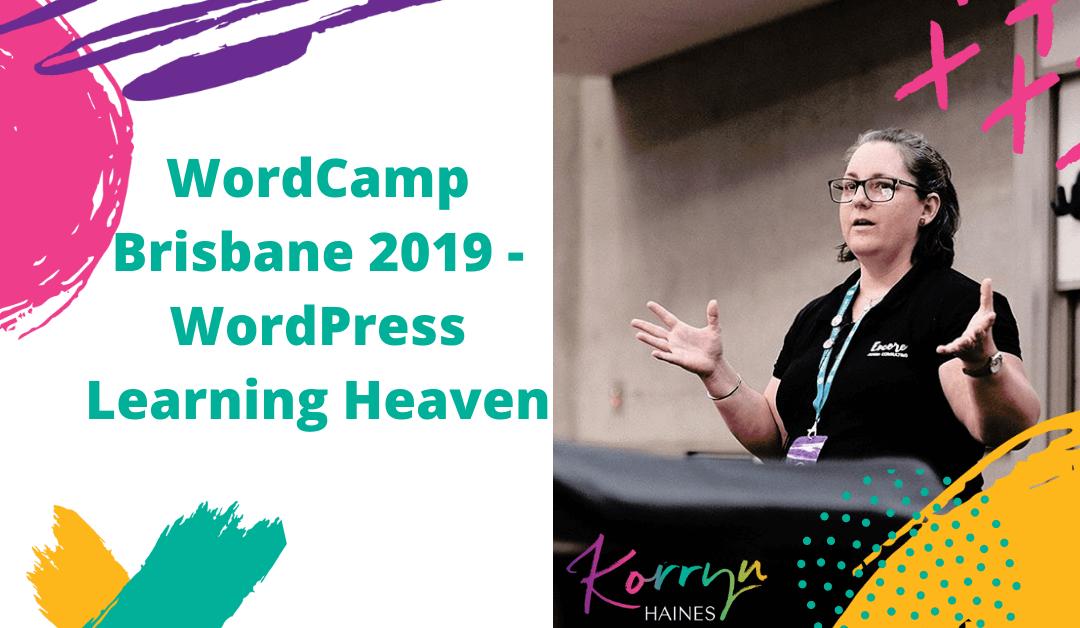WordCamp Brisbane 2019 | WordPress Learning Heaven