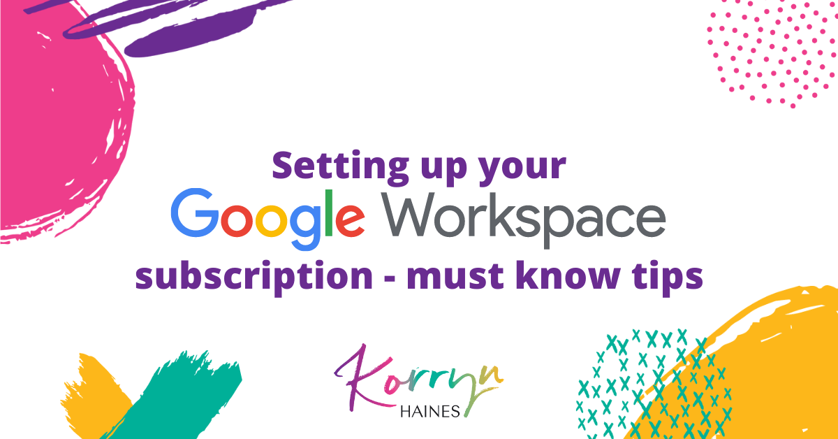 Setting-Up-Your-Google-Workspace-Subscription-Must-Know-Tips