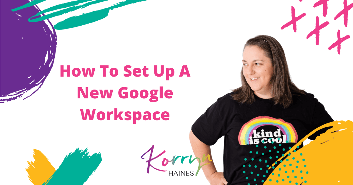 How-To-Set-Up-A-Brand-New-Google-Workspace-Account
