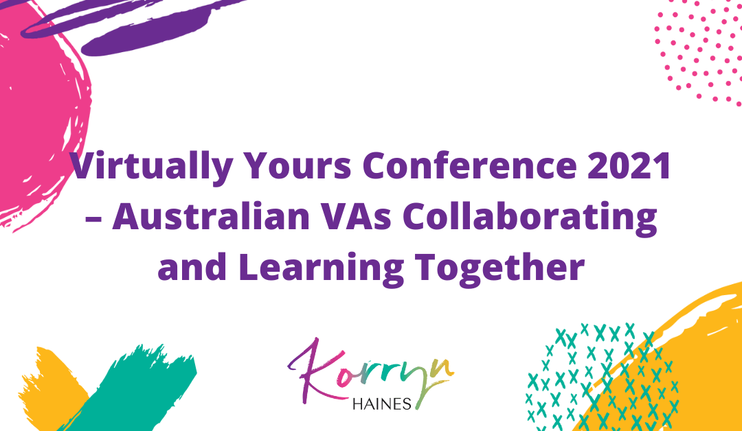Virtually Yours Conference – Australian VAs Collaborating and Learning Together