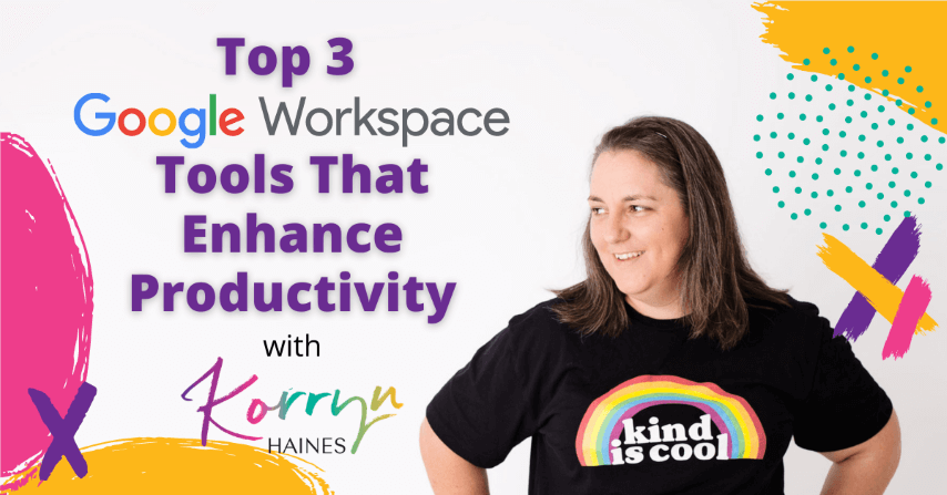 Top-3-Google-Workspace-Tools-That-Enhance-Productivity-Skillshare