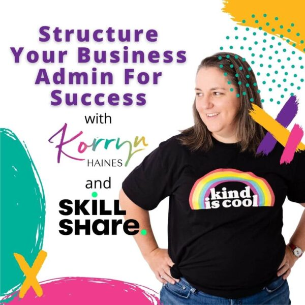 Skillshare Structure Your Business Admin For Success Course